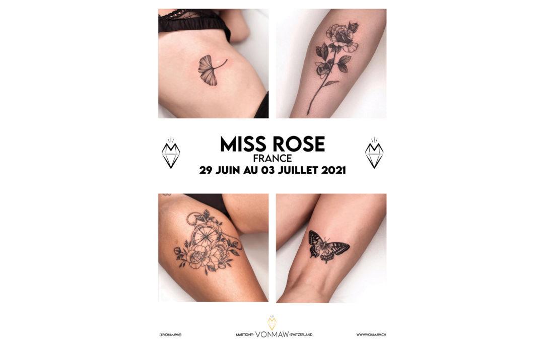 Miss Rose – Guest – du 29 juin au 03 juillet 2021